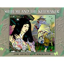 Shibumi and the Kitemaker by Mercer Mayer (1999-09-01)