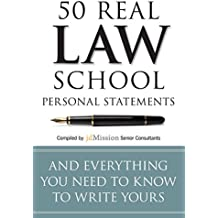 50 Real Law School Personal Statements: And Everything You Need to Know to Write Yours (Manhattan Prep LSAT Strategy Guides)