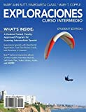 img - for Exploraciones curso intermedio (with iLrn Printed Access Card and Student Activities Manual) 1st edition by Blitt, Mary Ann, Casas, Margarita, Copple, Mary T. (2013) Hardcover book / textbook / text book