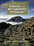 Essentials of Igneous and Metamorphic Petrology, Frost, B. Ronald and Frost, Carol D., 1107696291