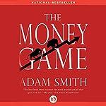 The Money Game | Adam Smith