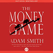 The Money Game Audiobook by Adam Smith Narrated by David Rapkin