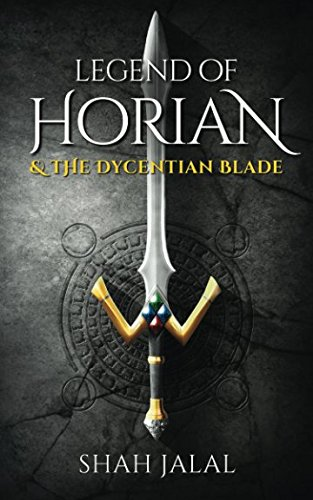 Read Online Legend of Horian & the Dycentian Blade (Book 1) pdf epub