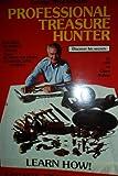 Professional Treasure Hunter, George Mroczkowski and Chara Bishop, 0915920417