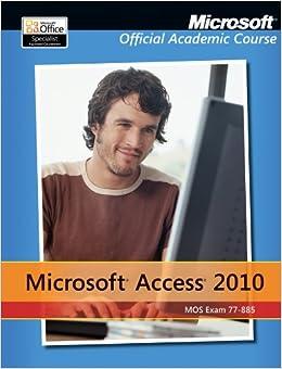 Exam 77-885 Microsoft Access 2010
