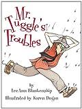 Mr. Tuggle's Troubles, LeeAnn Blankenship, 1590781961