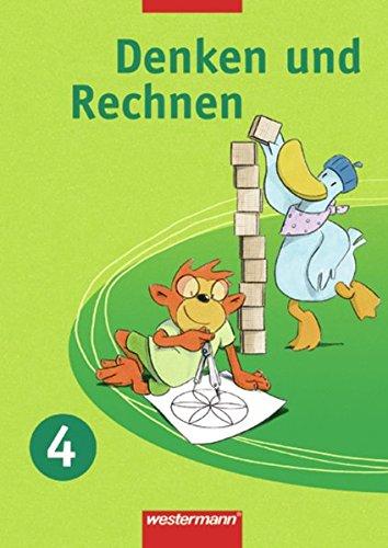 Denken und Rechnen - Ausgabe 2007 für Berlin, Brandenburg, Mecklenburg-Vorpommern, Sachsen, Sachsen-Anhalt und Thüringen: Schülerband 4