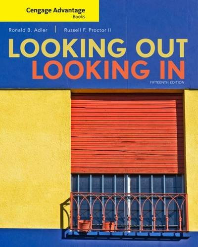 Cengage Advantage Books: Looking Out, Looking In