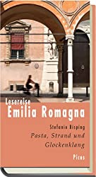 Lesereise Emilia Romagna: Pasta, Strand und Glockenklang