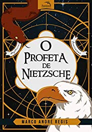 O Profeta de Nietzsche