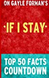 If I Stay: Top 50 Facts Countdown