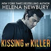 Kissing My Killer: Kissing, Book 4 | Helena Newbury