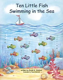 Ten little fish kindle edition by scott wolford hazel for Ten little fish
