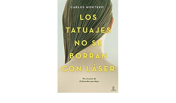 Amazoncom Los Tatuajes No Se Borran Con Láser Spanish Edition
