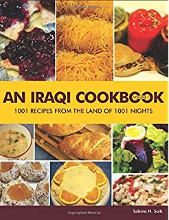 The iraqi family cookbook hippocrene cookbook library paperback an iraqi cookbook 1001 recipes from the land of 1001 nights volume 1 forumfinder Images