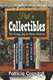 Pat's Collectibles, Patricia Crandall, 148419179X