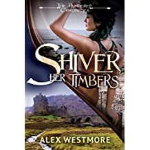 Shiver Her Timbers: The Plundered Chronicles