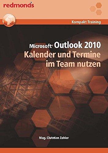 OUTLOOK 2010 KALENDER UND TERMINE IM TEAM NUTZEN: redmond's Kompakt Training