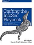 Crafting the InfoSec Playbook: Securi...