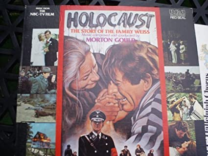 Morton Gould - Holocaust - The Story Of The Family Weiss - Movie ...