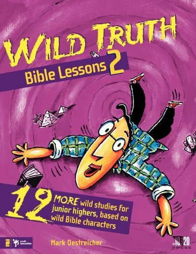 Wild Truth Bible Lessons 2 (Wild Lessons)
