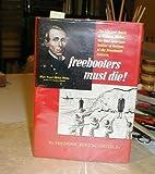 Freebooters Must Die!, Frederic Rosengarten, 0910702012