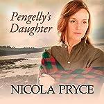 Pengelly's Daughter | Nicola Pryce