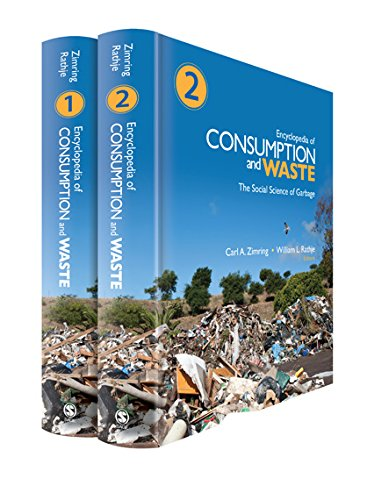 Download Encyclopedia of Consumption and Waste: The Social Science of Garbage Pdf