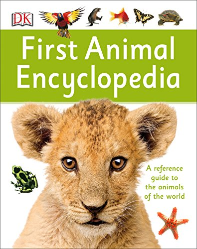 pedia: A First Reference Guide to the Animals of the World (DK First Reference) ()