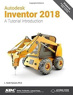 autodesk inventor 2018 a tutorial introduction l scott hansen rh amazon com Trabajos Manuales En Madera Manual ES Animados