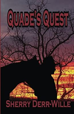 Quade's Quest (The Quade Series) (Volume 1)