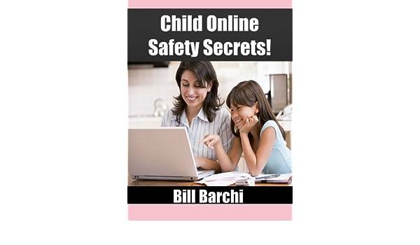 Child Online Safety Secrets!