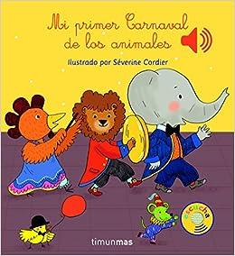 Mi primer carnaval de los animales: Séverine Cordier ...
