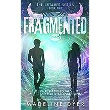 Fragmented (Untamed Series Book 2)