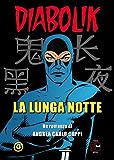Diabolik - La Lunga notte (Italian Edition)
