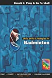 Skills, Drills & Strategies for Badminton (The Teach, Coach, Play Series) (English Edition)