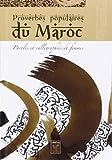 """Afficher """"Proverbes populaires du Maroc - Paroles et calligraphies de femmes"""""""