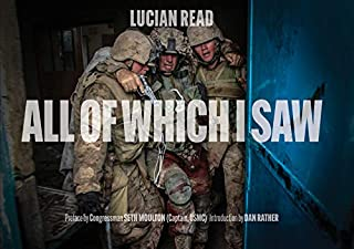 Book Cover: All of Which I Saw: With the US Marine Corps in Iraq