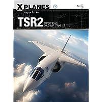 TSR2: Britain's lost Cold War strike jet (X-Planes)