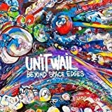 Beyond Space Edges by Unit Wail (2015-05-04)