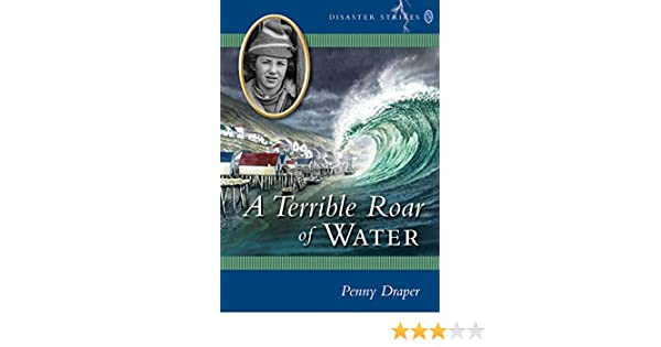 A Terrible Roar Of Water Disaster Strikes 5 Kindle Edition By