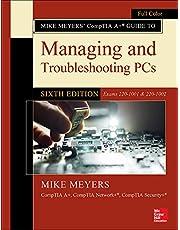 MIKE MEYERS COMPTIA GD MNG TRB LST PCS EXM 220-1001 & 1002 6E
