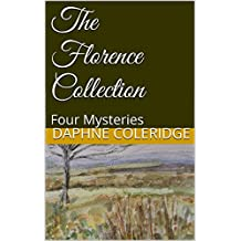 The Florence Collection: Four Mysteries