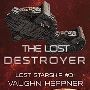 The Lost Destroyer Hörbuch