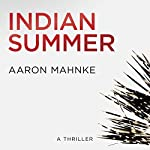 Indian Summer | Aaron Mahnke
