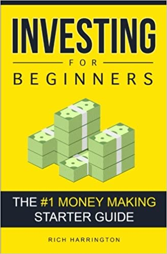 Investing for Beginners: The #1 Money Making Starter Guide