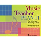 Music Teacher Plan-It: Ultimate Planning Guide for General Music Teachers