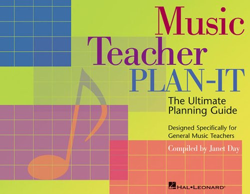 t: Ultimate Planning Guide for General Music Teachers (General Music Book)