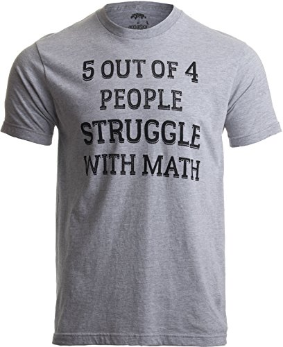 5 of 4 People Struggle with Math | Funny School Teacher Teaching Humor T-shirt-(Adult,XL),Sport Grey Funny Printed T-shirts