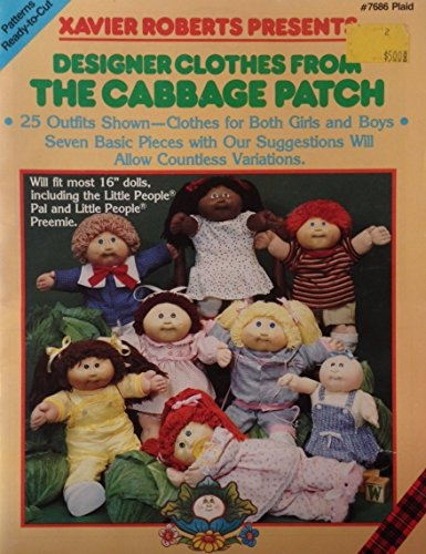 (Xavier Roberts Presents: Designer Clothes From the Cabbage Patch)